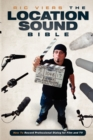 The Location Sound Bible : How to Record Professional Dialog for Film and TV - Book