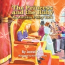 The Princess and the Ruby : An Autism Fairy Tale - eBook