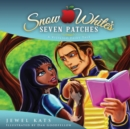 Snow White's Seven Patches : A Vitiligo Fairy Tale - eBook