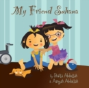 My Friend Suhana : A Story of Friendship and Cerebral Palsy - eBook