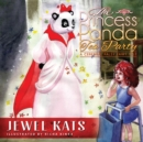 The Princess Panda Tea Party : A Cerebral Palsy Fairy Tale - eBook