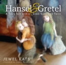 Hansel and Gretel : A Fairy Tale with a Down Syndrome Twist - eBook