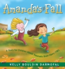Amanda's Fall : A Story for Children About Traumatic Brain Injury (TBI) - eBook