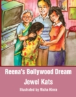Reena's Bollywood Dream : A Story About Sexual Abuse - eBook