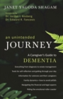 An Unintended Journey : A Caregiver's Guide to Dementia - eBook