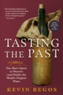 Tasting the Past : The Science of Flavor and the Search for the Origins of Wine - Book