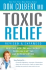 Toxic Relief, Revised and Expanded - eBook