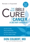 The New Bible Cure for Cancer - eBook