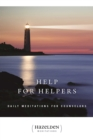 Help for Helpers : Daily Meditations for Counselors - eBook