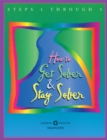 How to Get Sober and Stay Sober : Steps 1 Through 5 - eBook