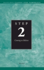 Step 2 AA Coming to Believe : Hazelden Classic Step Pamphlets - eBook