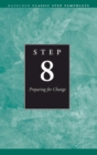 Step 8 AA Preparing for Change : Hazelden Classic Step Pamphlets - eBook