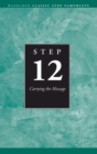 Step 12 AA Carrying the Message : Hazelden Classic Step Pamphlets - eBook