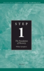 Step 1 AA Foundations of Recovery : Hazelden Classic Step Pamphlets - eBook