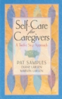 Self-Care for Caregivers : A Twelve Step Approach - eBook