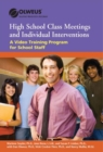 Class Meetings and Individual Interventions for High School : A Video Training Program for High School Staff - eBook