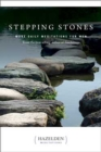 Stepping Stones : More Daily Meditations for Men from the Best-Selling Author of Touchstones - Book