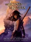 Legend Of Korra: Art Of The Animated Series, The Book 3 : Change - Book