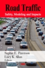 Road Traffic : Safety, Modeling and Impacts - eBook