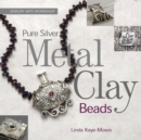 Pure Silver Metal Clay Beads - eBook