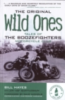 The Original Wild Ones : Tales of the Boozefighters Motorcycle Club - eBook