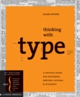 Thinking with Type : A Critical Guide for Designers, Writers, Editors, & Students - eBook