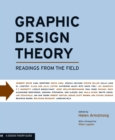 Graphic Design Theory : Readings from the Field - eBook
