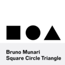 Bruno Munari: Square, Circle, Triangle - Book