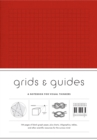 Grids & Guides (Gray) : A Notebook for Visual Thinkers - Book