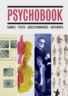 Psychobook : Games, Tests, Questionnaires, Histories - eBook