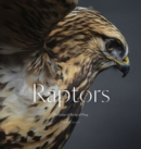 Raptors : Portraits of Birds of Prey - Book