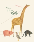When I Am Big - Book