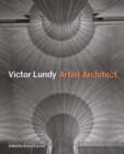 Victor Lundy Artist Architect - Book
