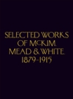 Mckim.Mead & White Selected Works 1879-1915 - Book