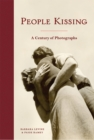 People Kissing : A Century of Photographs - eBook