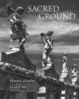 Sacred Ground : The Cemeteries of New Orleans - Book