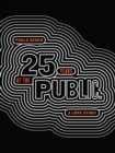Paula Scher : Twenty-Five Years at the Public, A Love Story - Book