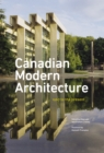 Canadian Modern Architecture : A Fifty Year Retrospective (1967-2017) - eBook