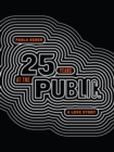Paula Scher : Twenty-Five Years at the Public: A Love Story - eBook