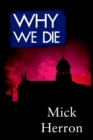 Why We Die - Book