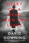 Diary of a Dead Man on Leave - eBook