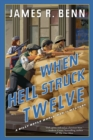 When Hell Struck Twelve - Book