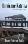 Hurricane Katrina : The Mississippi Story - eBook