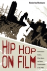 Hip Hop on Film : Performance Culture, Urban Space, and Genre Transformation in the 1980s - eBook