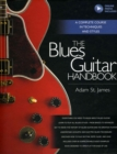 The Blues Guitar Handbook : A Complete Course in Techniques and Styles - Book