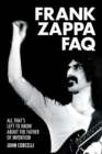 Frank Zappa FAQ : All That's Left to Know About the Father of Invention - Book