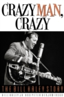 Crazy Man, Crazy : The Bill Haley Story - Book