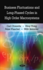Business Fluctuations and Long-Phased Cycles in High Order Macrosystems - eBook