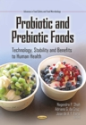 Probiotic and Prebiotic Foods : Technology, Stability and Benefits to Human Health - eBook