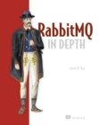 RabitMQ in Depth - Book